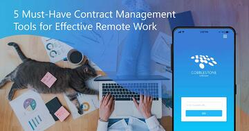 CobbleStone Software has the tools you need to manage contracts while working remotely.