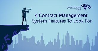 CobbleStone Software shares four must-have contract management system features to look for.