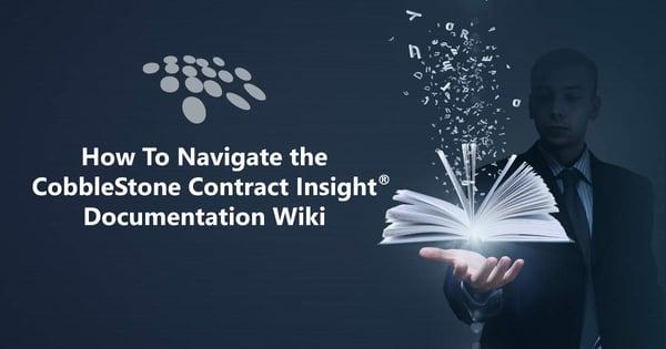 CobbleStone Software offers a CobbleStone Contract Insight® documentation wiki.