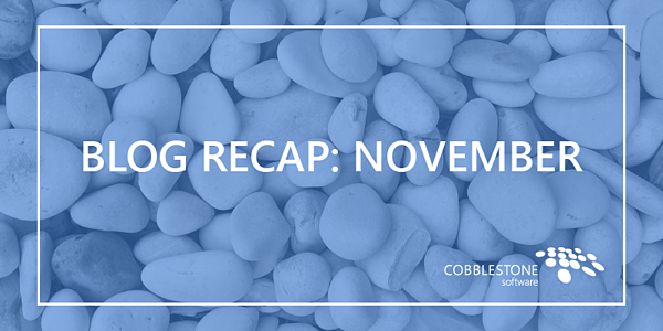 CobbleStone Software Blog Recap November 2018