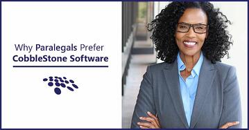 CobbleStone Software is preferred by paralegals.