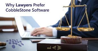 CobbleStone Software is preferred by lawyers.