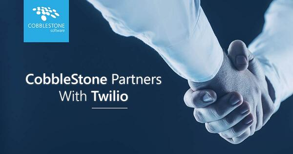 CobbleStone Software has announced a partnership with Twilio.