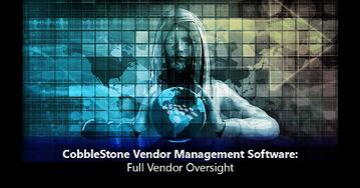 CobbleStone Software provides full vendor oversight.