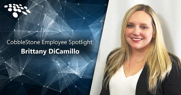 CobbleStone Software presents an employee spotlight with Brittany DiCamillo.
