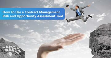 CobbleStone Software explains how to use a contract management risk and opportunity assessment tool.