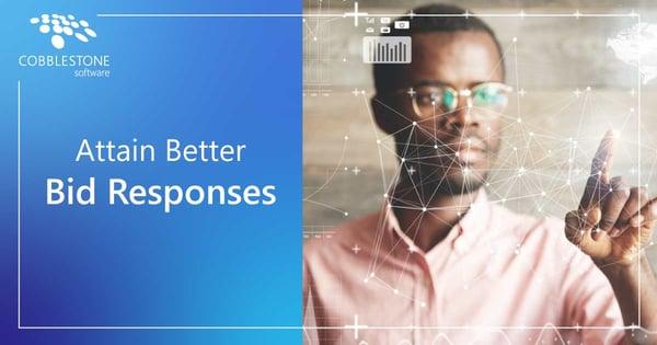 CobbleStone Software can help organizations attain better bid responses.