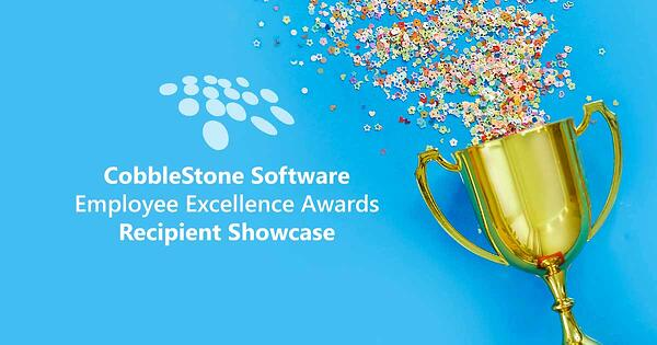 CobbleStone Software presents its Employee Excellence Awards recipient showcase.