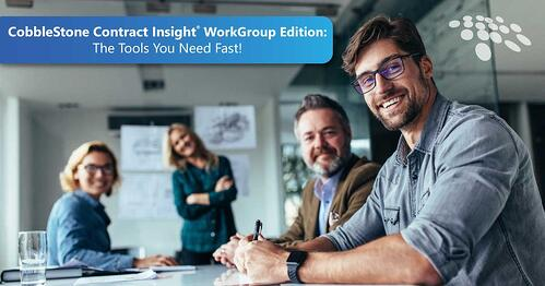 CobbleStone Software's Contract Insight WorkGroup Edition provides the tools you need fast.