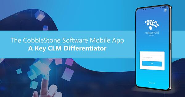 CobbleStone Software offers the CobbleStone Software mobile app for paramount CLM workflow agility.