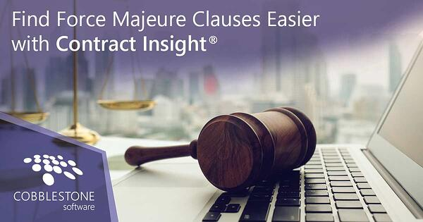 CobbleStone's Contract Insight makes searching for force majeure clauses easy.