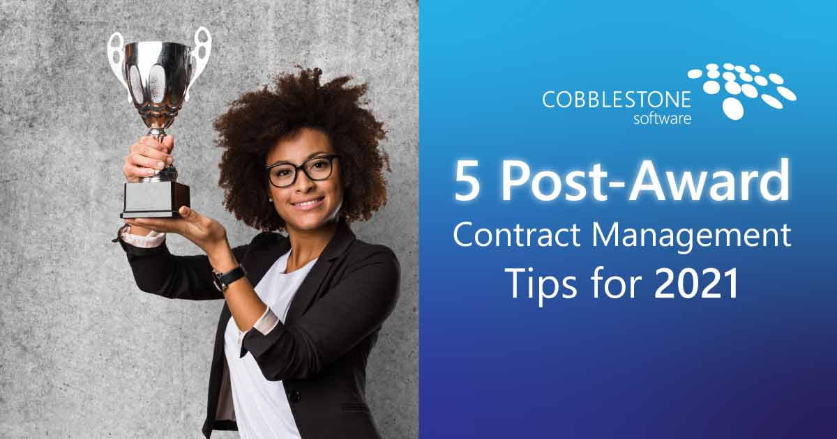 CobbleStone Software presents five post-award contract management software tips.