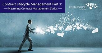 CobbleStone Software showcases the key aspects of contract lifecycle management in part 1 of its Mastering Contract Management series.