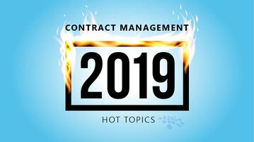 Read about 2019's hottest contract management topics.