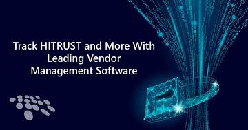CobbleStone Software vendor management software can help you track HITRUST and more.
